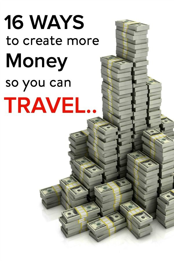 Is more travel on your bucket list for 2015? Here's 16 ways to create more money so you can!