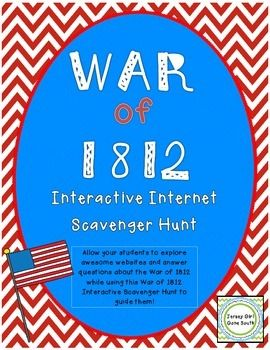 This interactive internet scavenger hunt allows students to explore various websites to find out the details of the War of 1812.  Students will use the following websites: http://mrnussbaum.com/war1812/, http://www.history.com/topics/war-of-1812/videos#americans-and-british-face-off-in-war-of-1812,http://mrnussbaum.com/authors/francis_scott_key/, andhttp://www.socialstudiesforkids.com/wwww/us/warof1812def.htm.