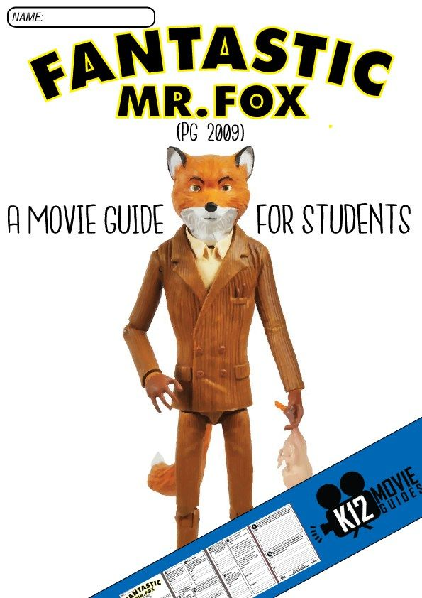 Fantastic Mr. Fox Movie Guide - (PG - 2009) - Based on the 1970 novel by Roald Dahl, this classic elementary school story can teach students a valuable lesson about diversity and coming up with creative solutions. Discuss with your students the 10 high-level, short answer and essay questions by pausing at the designated times on the movie guide.