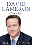 Free Kindle Book -   David Cameron: Class Act Check more at http://www.free-kindle-books-4u.com/biographies-memoirsfree-david-cameron-class-act/