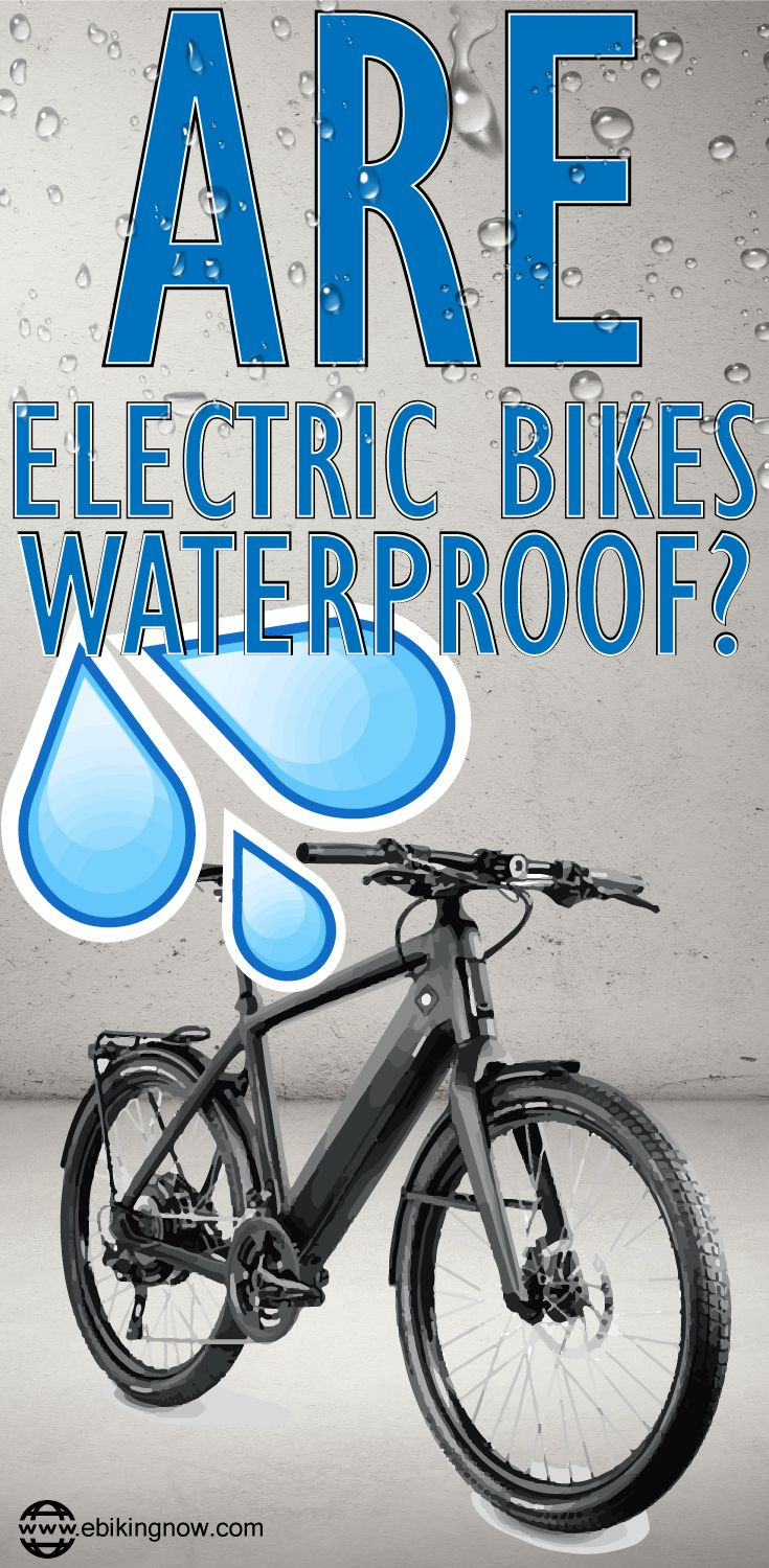 ARE ELECTRIC BIKES WATERPROOF? All eBike owners ask this question as some point, and we look to answer it. Find out if you can ride in the rain and hose down your e bike.