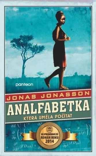 Jonas Jonasson - Analfabetka, která uměla počítat