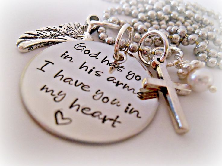 God Has You In His Arms I Have You In My Heart (Personalized) - Custom Loss Memorial Remembrance Miscarriage Necklace. $35.00, via Etsy.