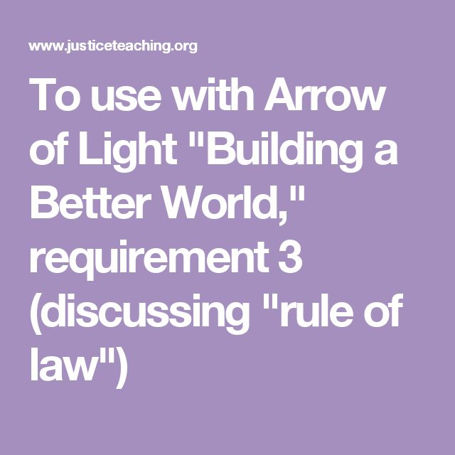 """To use with Arrow of Light """"Building a Better World,"""" requirement 3 (discussing """"rule of law"""")"""