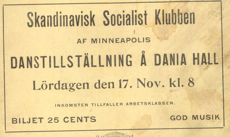 The Scandinavian Social Club held a big event at Dania Hall in Minneapolis; year unknown, but tickets were only twenty-five cents. From the Hennepin History Museum collection.