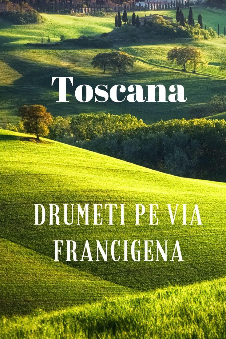 Calatorie prin Toscana de-a lungul drumului de pelerinaj catre antica Roma si Sfantul Scaun #Toscana #Tuscany #Italy #Photography #Travel #TravelPhotography #travelblogger