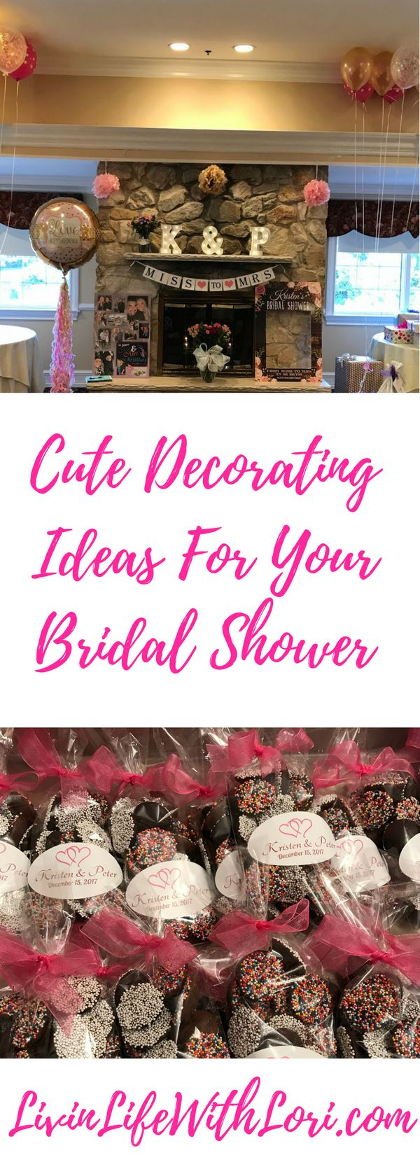 Planning A Bridal Shower? Try These Cute Decorating Ideas www.livinlifewithlori.com