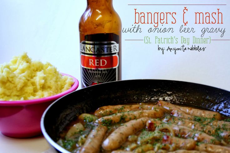 Bangers & Mash with Onion Beer Gravy   Easy and authentic #StPatricksDay #Dinner from Anyonita Nibbles