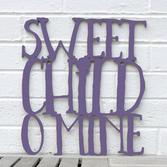 Sweet Child O Mine sign lyric quote gnr nursery by spunkyfluff