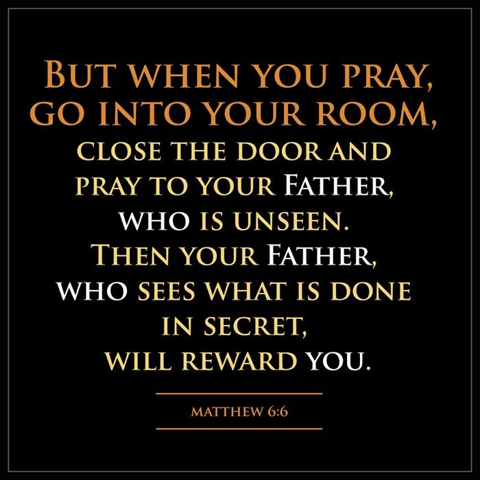 But When You Pray Go Into Your Room