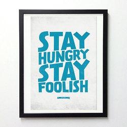 zostaň hladný, zostaň bláznivý