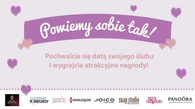 Zapraszamy na konkurs Walentynkowy! Czekamy na zgłoszenia do 17 lutego! Więcej szczegółów: http://powiedzmytak.pl/artykul/konkurs-walentynkowy/