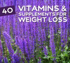 An awesome list of the very best vitamins and natural supplements for weight loss.