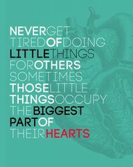 the little things: Sayings, Little Things, Inspiration, Heart, Life, Quotes, Thought, Littlethings