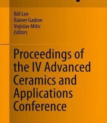 Proceedings Of The Iv Advanced Ceramics And Applications Conference PDF