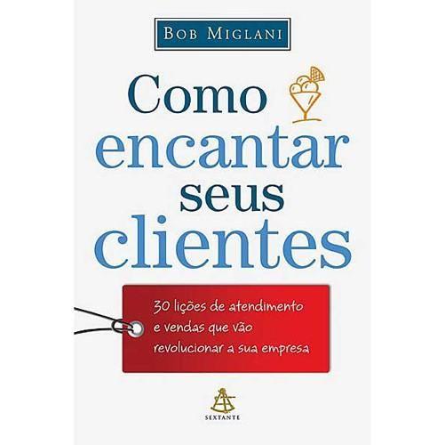 Livro - Como Encantar seus Clientes
