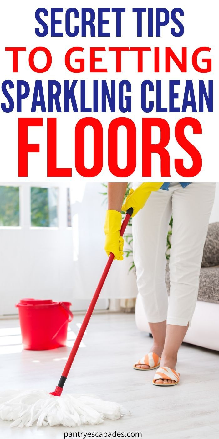 How Do You Get Floors Perfectly Clean What To Use To Deep Clean Floors How Do You Clean Floors Quickly What S T In 2020 Floor Cleaner Cleaning Holiday Cleaning