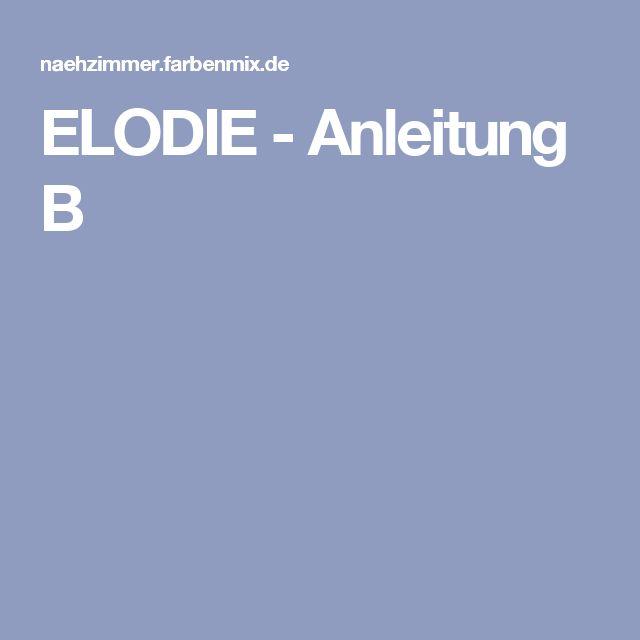 ELODIE - Anleitung B