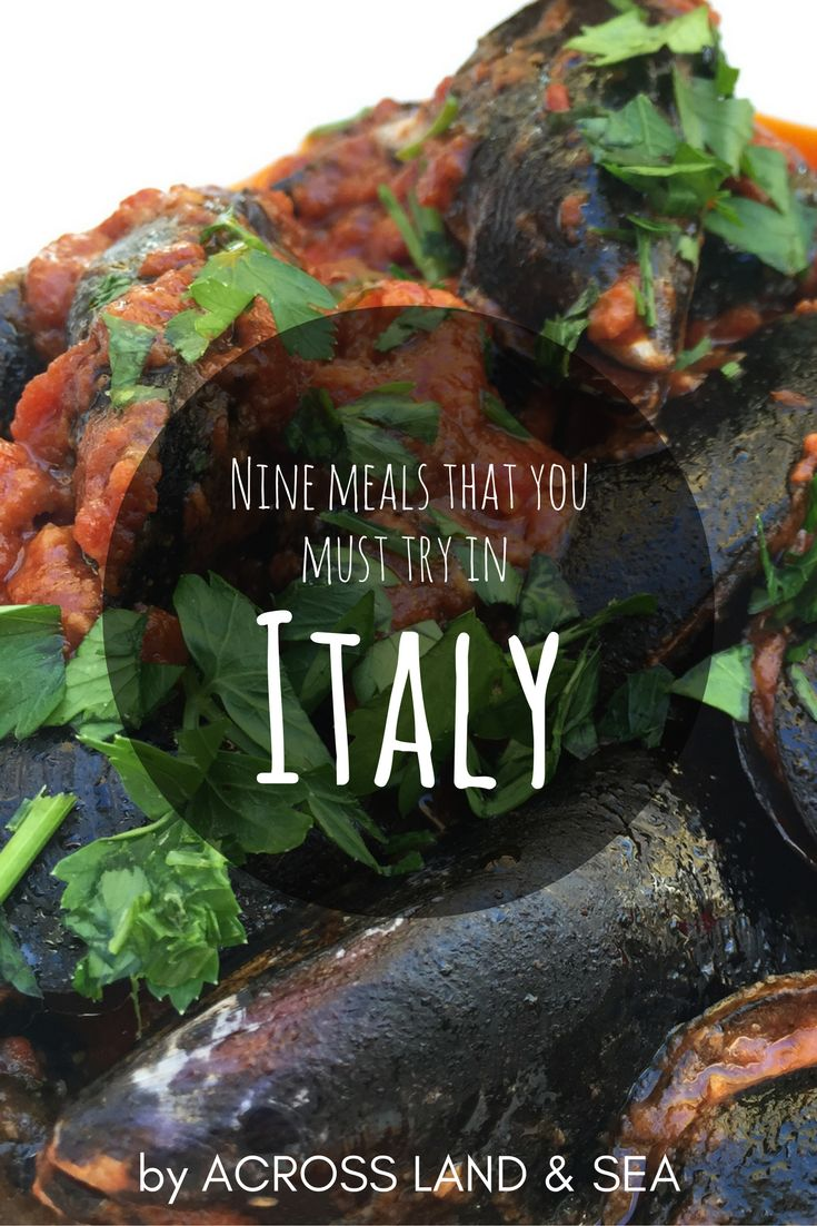 Nine meals that you must try in Italy