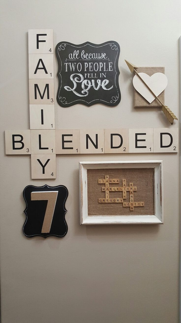 Blended Family Scrabble Wall Art. I Love How Well This Turned Out!