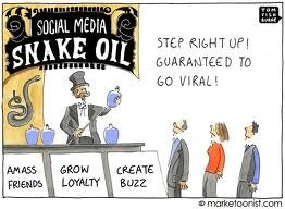 I have always said there is a lot of snake oil in social media sales!