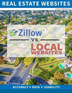 Are Local real estate websites better than Zillow?