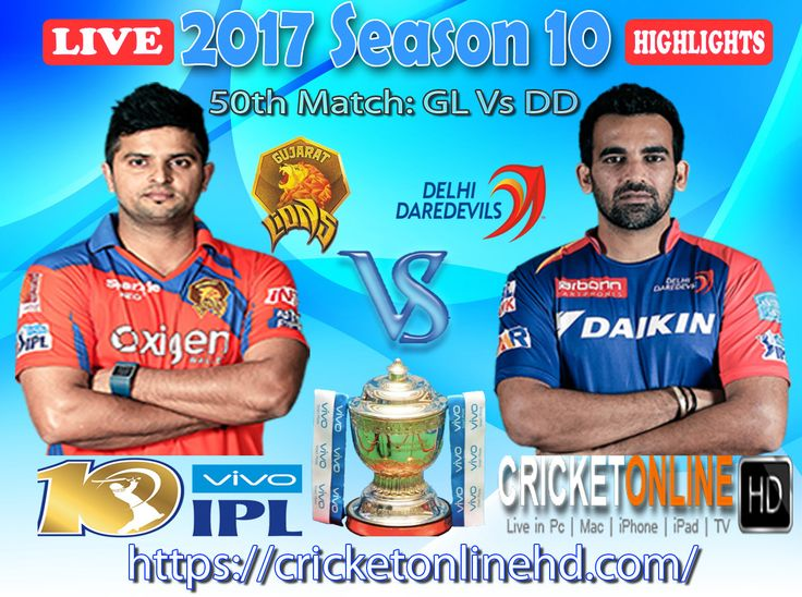 #IPL2017 50th Match: Gujarat Lions v Delhi Daredevils Watch It #LIVE Or Full #REPLAY In #HD at https://cricketonlinehd.com #IPL10 #VivoIPL #GLvsDD Comment Who Will Win #GL & #DD Cricket Online HD