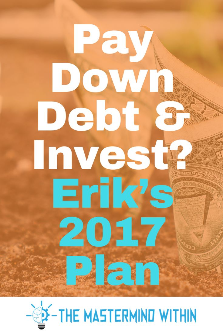 Should You Pay Down Debt Fast Or Invest Your Money Personal Finance Tips And Tricks Debt