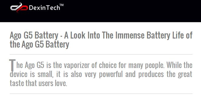 http://www.ago-g5.com/ago-g5-battery-a-look-into-the-immense-battery-life-of-the-ago-g5-battery/ - ago g5 dry herb vaporizer  Thanks for visiting our site. We strive to offer trusted qualify products and service on Ago G5 Vaporizer Pen Kit OEM/ODM Wholesale Distributor. This site was created to help you easily get information about Ago G5 Vaporizer Pen Kit OEM/ODM Wholesale Distributor, read reviews https://www.facebook.com/bestfiver/posts/1442654095947561