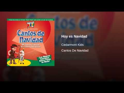 Provided to YouTube by Sony Music Entertainment Hoy es Navidad · Cedarmont Kids / 快樂兒童總動員 Cantos De Navidad ℗ 1994 Cedarmont Music, LLC Released on: 2001-09-...