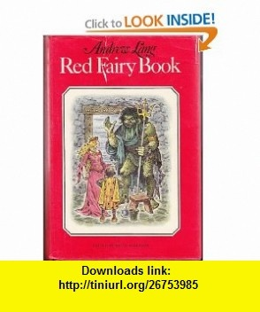 Red fairy book (9780722651292) Andrew Lang, Brian Alderson, Faith Jaques , ISBN-10: 0722651295  , ISBN-13: 978-0722651292 ,  , tutorials , pdf , ebook , torrent , downloads , rapidshare , filesonic , hotfile , megaupload , fileserve