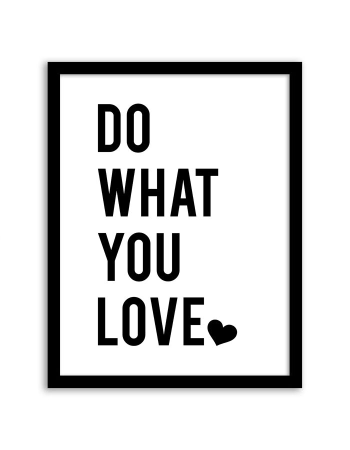 Download and print this free do what you love wall art for your home or office! Directions: Click the download button below to download the PDF file. Press print. Paper recommendation: Card stock paper is recommended for this printable.