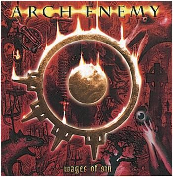 Wages of sin #ArchEnemy
