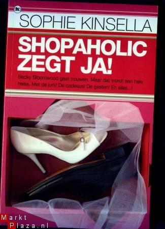 Shopoholic zegt ja! - Sophie Kinsella