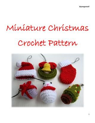 Miniature Christmas Amigurumi Free Crochet Pattern Book On-Line (14 pages)