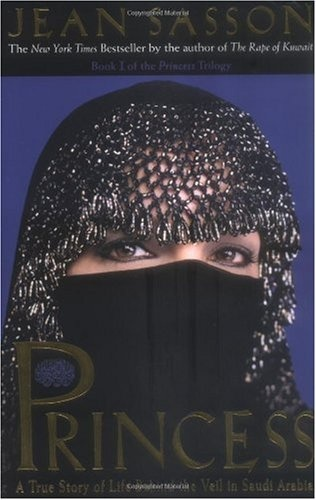Bestseller Books Online Princess: A True Story of Life Behind the Veil in Saudi Arabia Jean Sasson $8.92