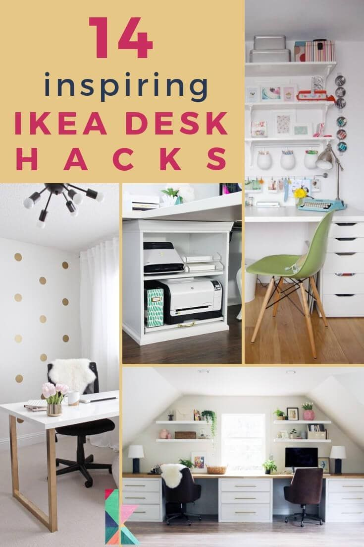 14 Inspiring Ikea Desk Hacks You Will Love With Images Ikea Desk Hack Ikea Desk Diy Furniture Hacks
