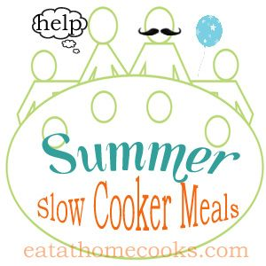 summer slow cooker meals!  The slow cooker is my friend in the summer!  I put it in the garage so it doesn't heat up the house at all! :-)