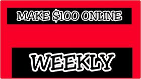See how to make $100 online weekly , Read this