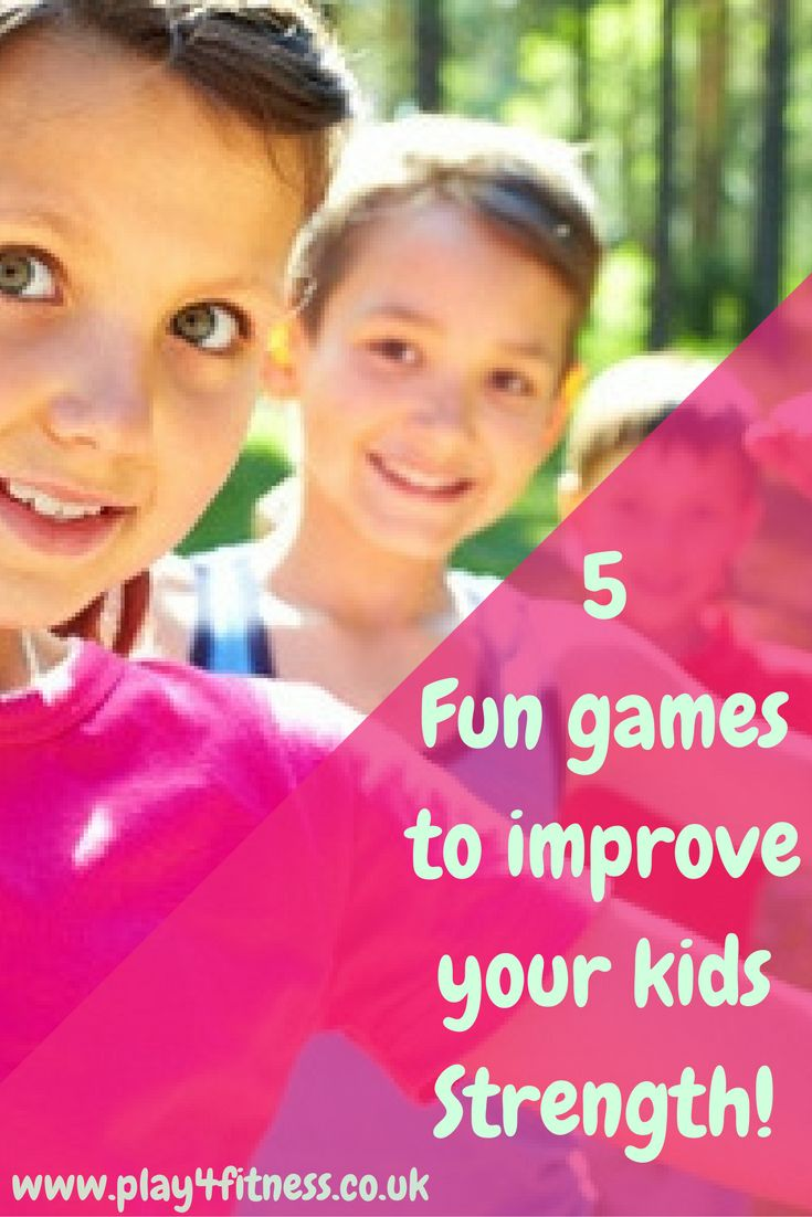 5 Fun games to improve your kids Strength!