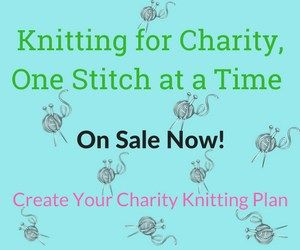 Knitting for Charity, One Stitch at a Time (sidebar)