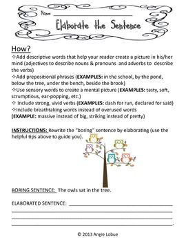 """Elaborate the Sentence - Set 2 Improve your students' writing! This download includes 10 """"Elaborate the Sentence"""" activities with suggestions on what to add to make the sentence descriptive and detailed. Check out Elaborate the Sentence 1 as well. Happy writing! #writing https://www.facebook.com/positivelypassionateaboutteaching"""