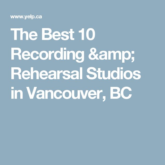 The Best 10 Recording & Rehearsal Studios in Vancouver, BC