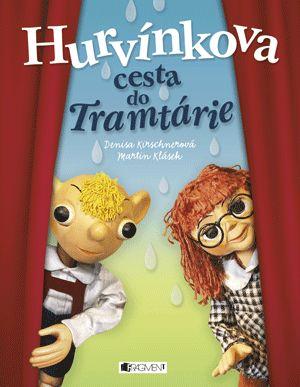 Hurvínkova cesta do Tramtárie | www.fragment.cz