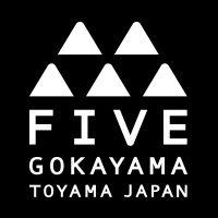 FIVE | GOKAYAMA TOYAMA JAPAN