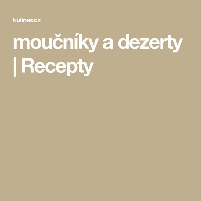 moučníky a dezerty   Recepty