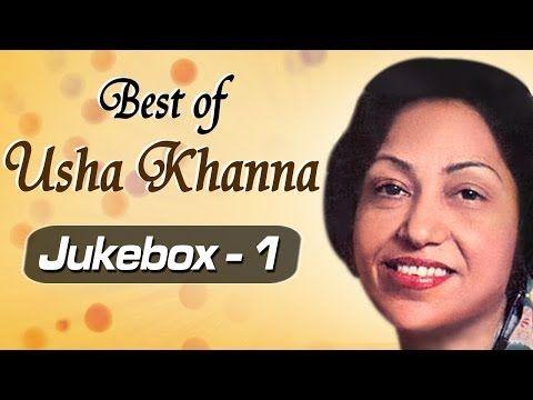 Best of Music Composer Usha Khanna Songs - JukeBox 1 - Superhit Old Hindi Songs - YouTube