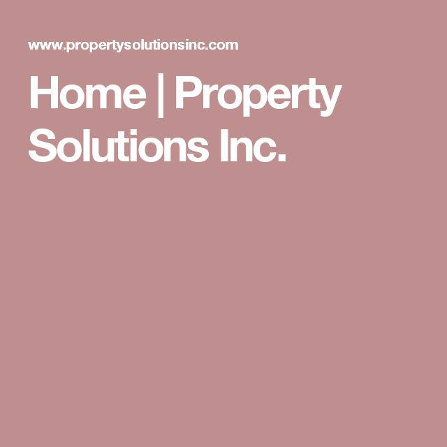 Home | Property Solutions Inc.
