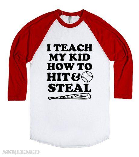 Funny Baseball Dad Shirt, I Teach my kid | Funny Baseball Dad Shirt, I Teach my kid how to hit and steal #Skreened