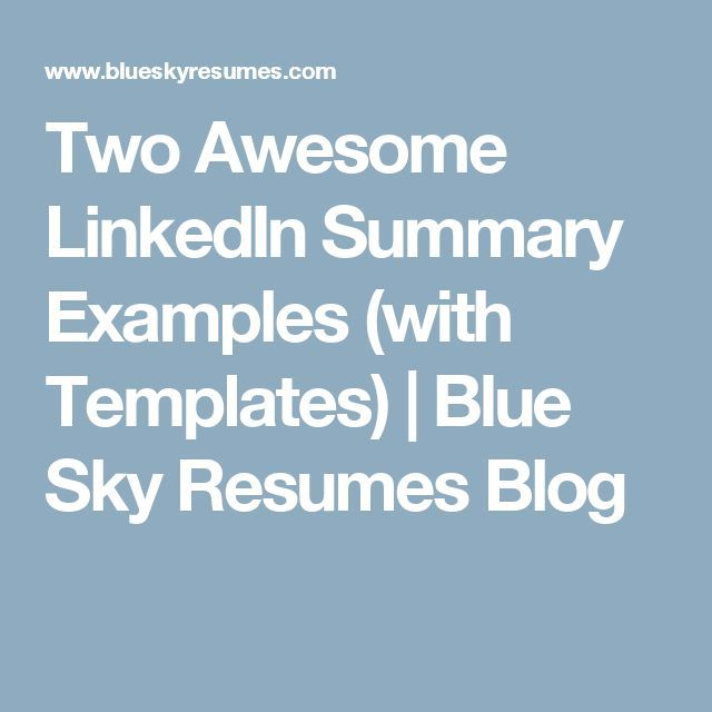 cool Two Awesome LinkedIn Summary Examples (with Templates) Blue - blue sky resumes